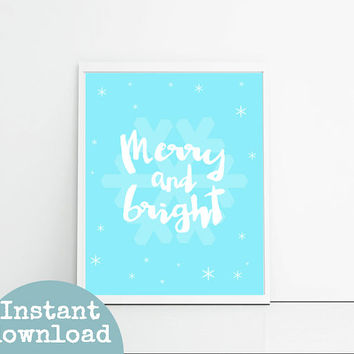 White and blue Christmas printables, merry and bright Christmas winter quotes, snowflakes art download printable Christmas