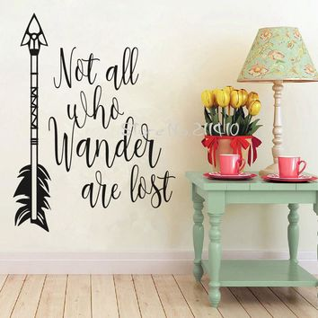 Not all who wander are lost inspirational wall decals quote removable sticker, size 40*56cm
