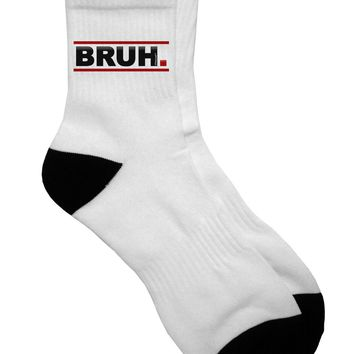 Bruh Text Only Adult Short Socks