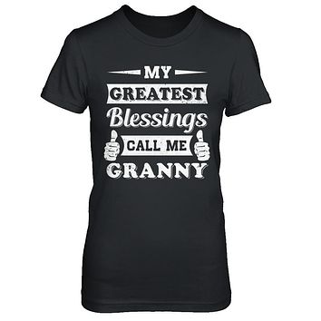 My Greatest Blessings Call Me Granny