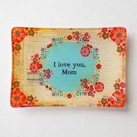 Giass  Tray:  Love  You  Mom  Glass  Tray  From  Natural  Life
