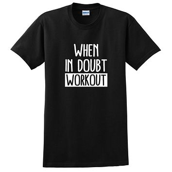 Workout, gym, fitness, yoga outfit, when in doubt workout, running wrestling T Shirt