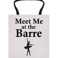 meet me at the barre tote bag | | SKREENED