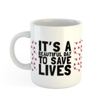 Grey's Anatomy It's A Beautiful Day Mug