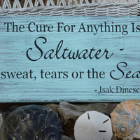 The Cure For Anything Is Saltwater, Beach Decor, Coastal Decor, Beach Wood Sign, Nautical, Ocean, Hand Painted, Distressed, Weathered