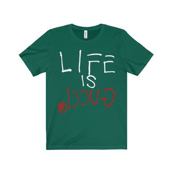LIFE IS GUCCIⓇ Tee