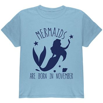 Mermaids Are Born In November Youth T Shirt