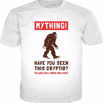 Mything! Have You Seen This Cryptid? T-Shirt - Bigfoot Funny