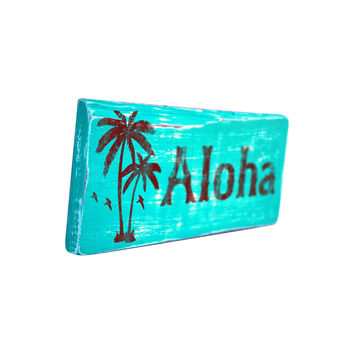 Aloha Wood Sign, Hand Painted Sea foam Green, 12x5