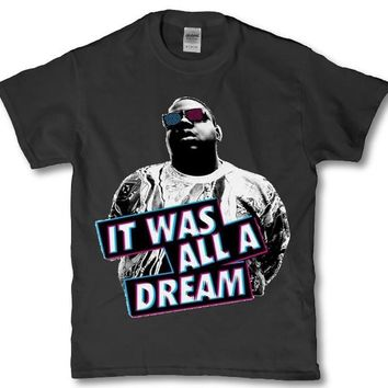 Biggie smalls it was all a dream adult t-shirt