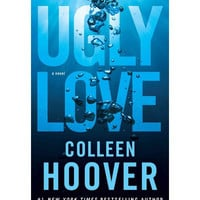 Ugly Love By (author) Colleen Hoover