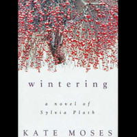 Wintering by Kate Moses (*Signed by author, Hardcover)