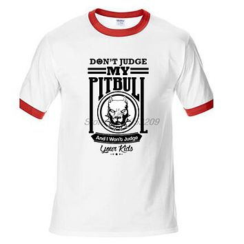 Don't Judge My Pit Bull T-Shirts - Men's Crew Neck Novelty Top Tee