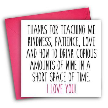 Life Lessons And How To Drink Copious Amount Of Wine Funny Mother's Day Card Card For Her Card For Mom FREE SHIPPING