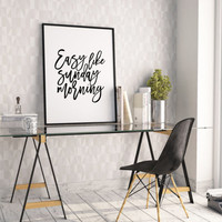 PRINTABLE Art,Easy Like Sunday Morning,Bedroom Decor,Kitchen Sign,Bar Decor,Inspirational Quote,RELAX SIGN,Quote Print,Typography Art