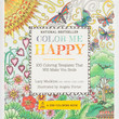 Color Me Happy: 100 Coloring Templates That Will Make You Smile Paperback Book Multi One Size For Women 27356195701