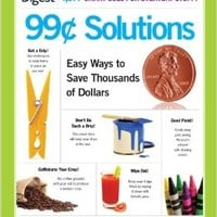 99-Cent Solutions: Easy Ways to Save Thousands of Dollars