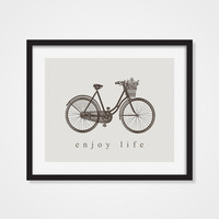 Bicycle Art, Bicycle Print, Enjoy Life, Bike Art, 5x7, 8x10, 11x14 Positive Quote, Home Decor, Bedroom Wall Art, Wall Decor