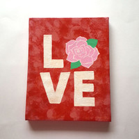 Love - rose- fashionable acrylic canvas painting for trendy girls room or home decor