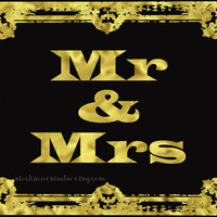 Mr & Mrs Printable Sign, Gold Black 8x10 Digital Table Display, Wedding Engagement Rehearsal Dinner Sign Marriage Banner Wedding decor