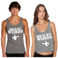 she is my weirdo tank top he is my weirdo tank top couple tank top tshirt
