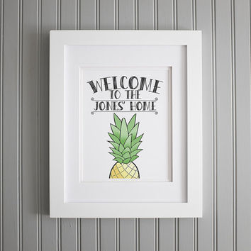 Welcome To Our Home Print, Pineapple Print, Custom Welcome Sign, Custom Welcome Print, Pineapple Welcome, Personalized Welcome Print