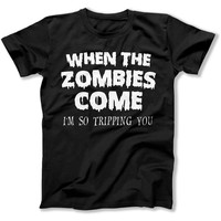 When The Zombies Come - T Shirt