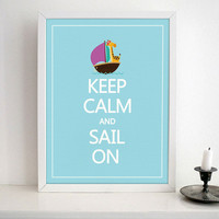 Keep Calm And Sail On-Animal art print- Nursery wall art print on Matte Heavy Weight Paper