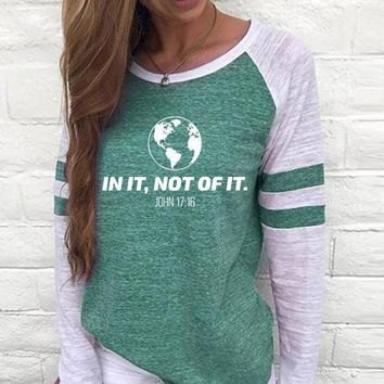 In It, Not Of It Women's Baseball Jersey Christian Semi-Fitted Long Sleeve Shirt
