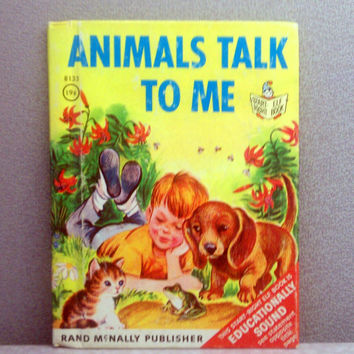 Vintage Children's Book - Animals Talk to Me- Rand McNally Junior Elf Book
