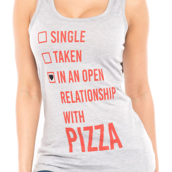IN A RELATIONSHIP WITH PIZZA TANK