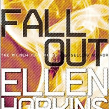 Fallout (Crank Series #3), Crank Series, Ellen Hopkins, (9781442409453). NOOK Book (eBook) - Barnes & Noble