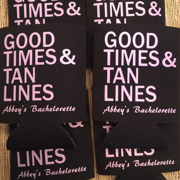 Good Times & Tan Lines Bachelorette Can Coolies, girls weekend trip, beach party bach party, tan lines, boozie coolies, bawdle huggers, can