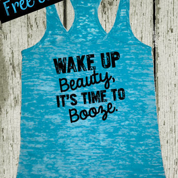 Wake Up Beauty it's Time to Booze. Country Girl Tank. Funny Workout Tank. Southern Girl. Fitness Tank. Southern Clothing. Free Shipping