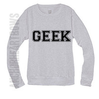 Geek Crew Neck Sweatshirt Sweater Nerd #129