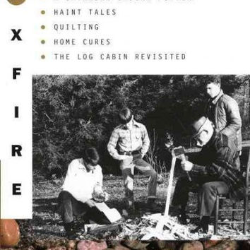 Foxfire 9: General Stores, the Jud Newson Wagon, a Praying Rock, a Catawba Indian Potter--And Hant Tales, Quilting, Home Cures, and Log Cabins Revis