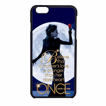 Once Upon A Time Regina Evil Queen Believe iPhone 6S Case