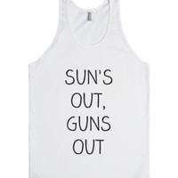 Sun's Out Guns Out-Unisex White Tank