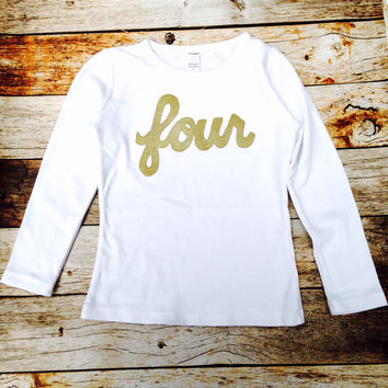 long sleeve white with gold glitter girls 4th Birthday shirt sparkle four