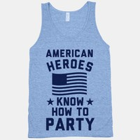American Heroes Know How To Party