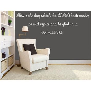 Psalm 118:24 Bible Verse Wall Decal, Bible wall art This Is The Day Which The LORD Hath Made KJV