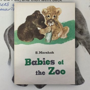 "Written on (!) S. Marshak ""Babies of the ZOO"", Drawings by L. Gamburger. (In English) 8''x10''. Paperback, 20 Pages, 22 Illustrations — 1975"