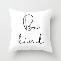 Be kind Throw Pillow by lemonbox