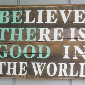 "Pallet Wood White and Blue Sign ""BE THE GOOD"""