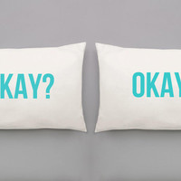 Okay? Okay  Pillowcases - The Fault In Our Stars Hand Pulled Screen Printed Pillow Case Set for Double or Queen Sized Bed