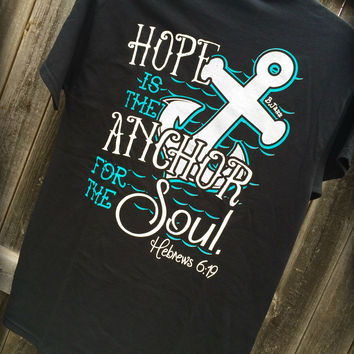 HOPE IS THE ANCHOR FOR THE SOUL