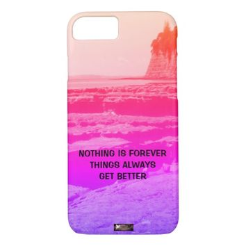 Forever Photo Quote by Kat Worth iPhone 7 Case
