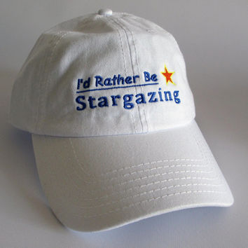 Custom embroidered hats / caps, I'd Rather Be Stargazing Cap
