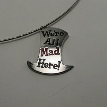 We  Are All A Bit Mad, Mad Hatter Jewelry Choker, Alice in Wonderland Jewelry