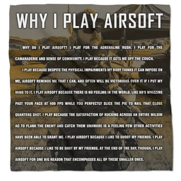 Why I Play Airsoft